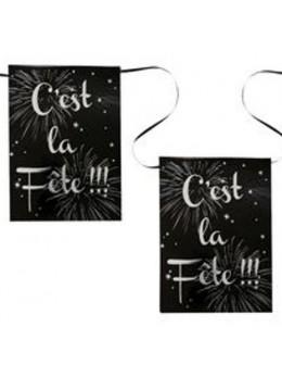 """Banderolle """"c'est la fête """" noir"""